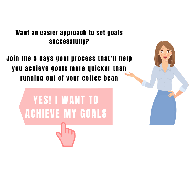 Easy goal setting process